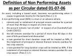 definition of non performing assets as per circular dated 01 07 06