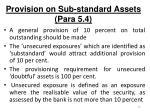 provision on sub standard assets para 5 4