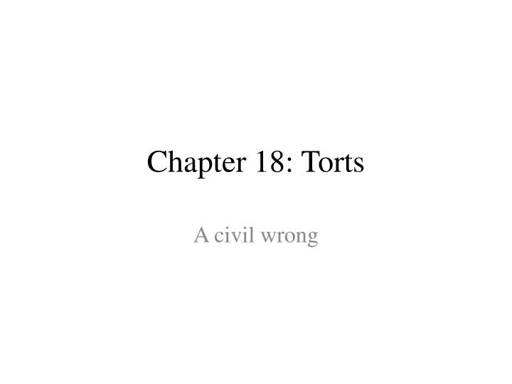 chapter 18 torts n.