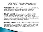 old f g term products