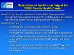description of health coaching at the sfgh family health center