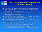 factors to consider in the business case for health coaching1