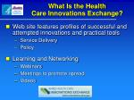 what is the health care innovations exchange1