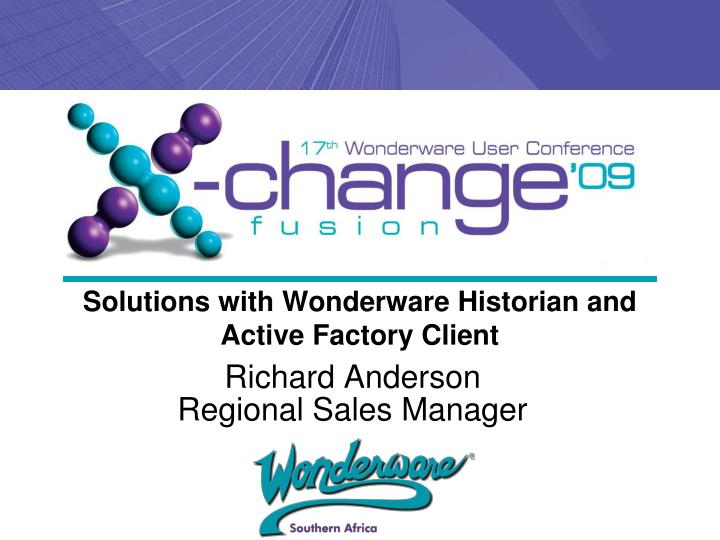 solutions with wonderware historian and active factory client n.