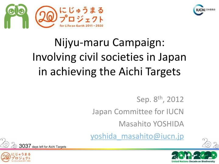 nijyu maru campaign involving civil societies in japan in achieving the aichi targets n.