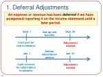 1 deferral adjustments