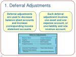 1 deferral adjustments1