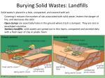 burying solid wastes landfills