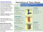 hazardous or toxic waste