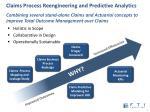 claims process reengineering and predictive analytics