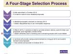 a four stage selection process