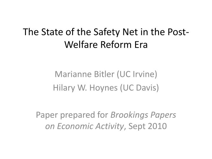 the state of the safety net in the post welfare reform era n.