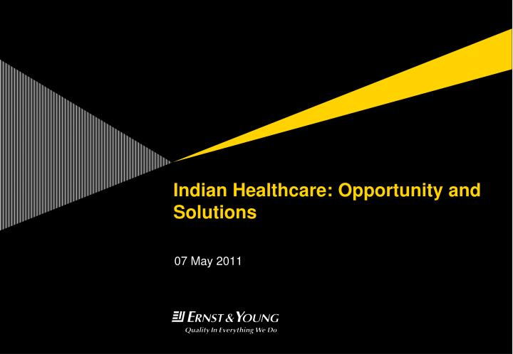 indian healthcare opportunity and solutions n.