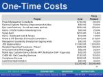 one time costs