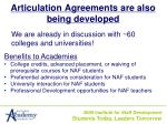 articulation agreements are also being developed