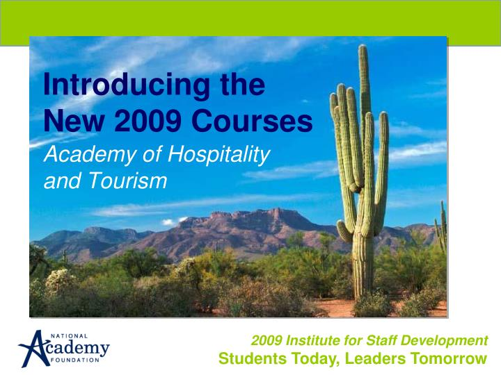 introducing the new 2009 courses n.