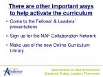 there are other important ways to help activate the curriculum