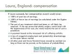 laura england compensation
