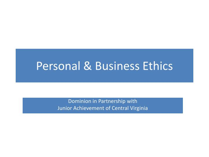 personal business ethics n.