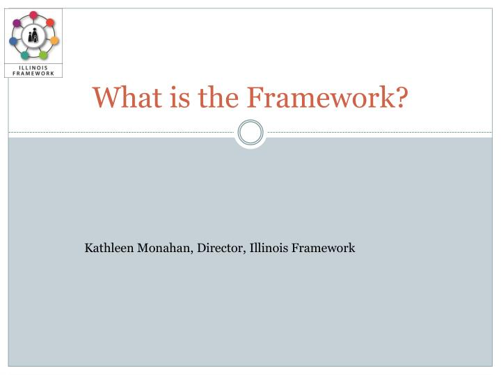 what is the framework n.