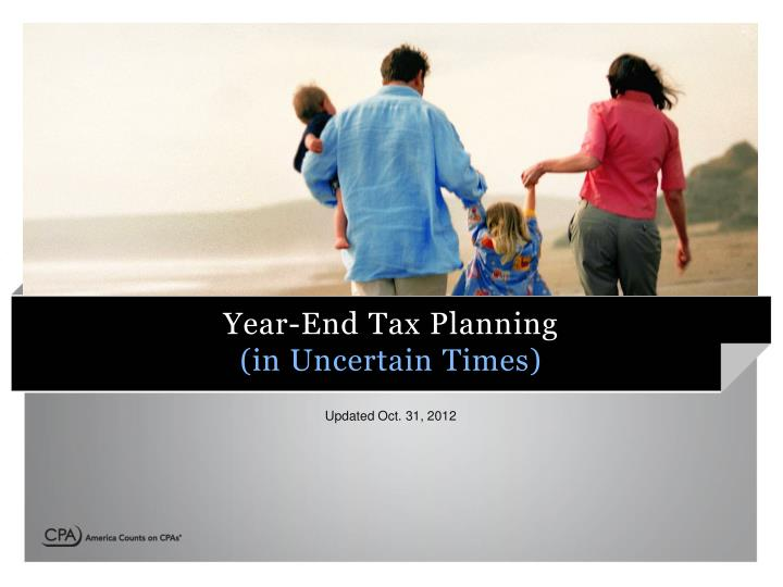 year end tax planning in uncertain times n.