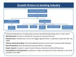 g rowth drivers to banking industry