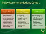 policy recommendations contd