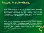 reasons for policy change