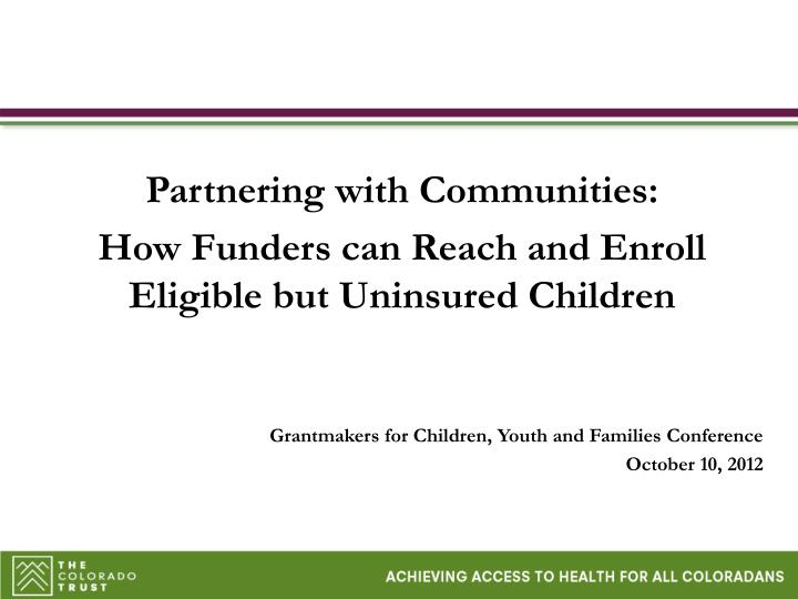 grantmakers for children youth and families conference october 10 2012 n.