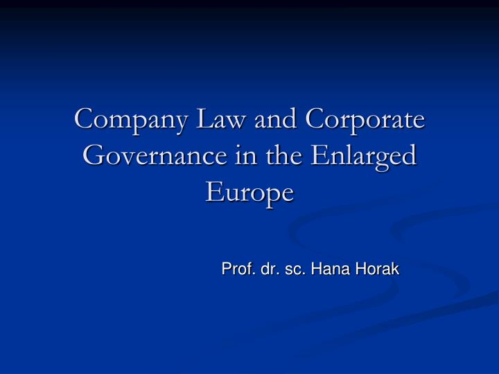 company law and corporate governance in the enlarged europe n.