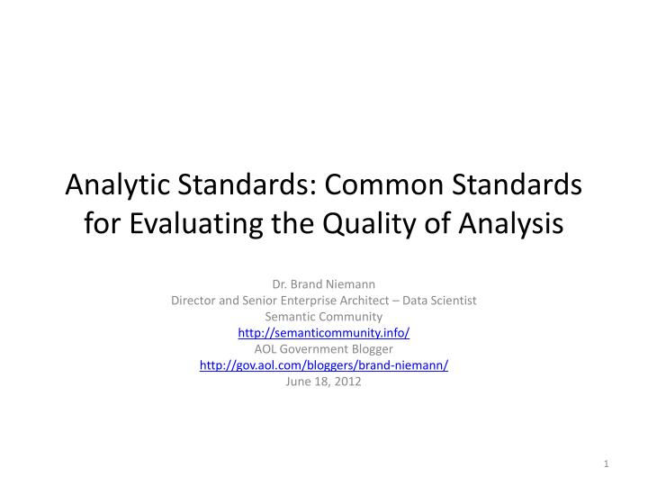 analytic standards common standards for evaluating the quality of analysis n.