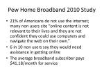 pew home broadband 2010 study1