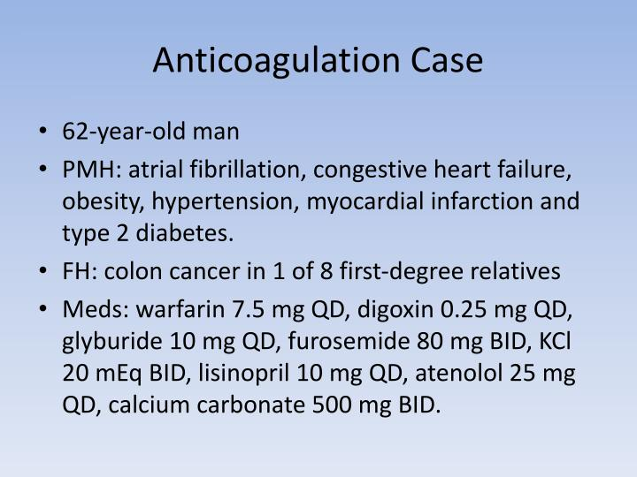 Anticoagulation Case