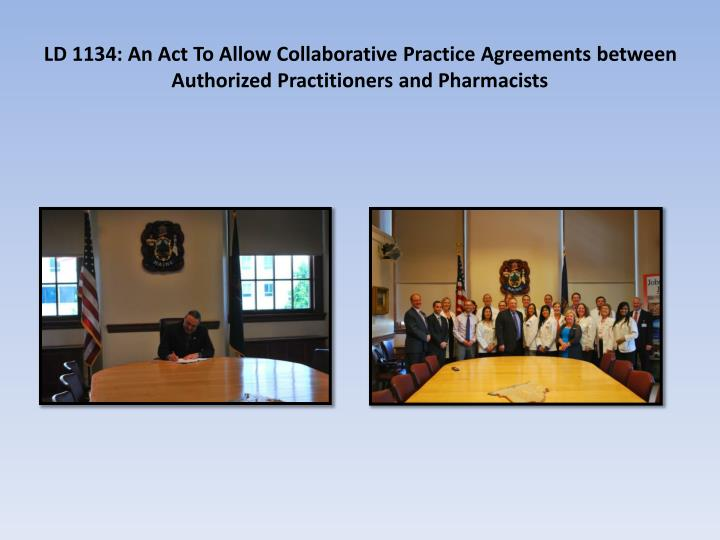 LD 1134: An Act To Allow Collaborative Practice Agreements between