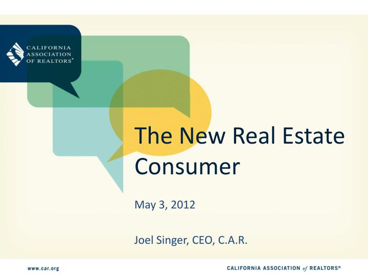 the new real estate consumer n.