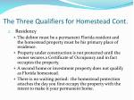 the three qualifiers for homestead cont