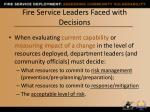 fire service leaders faced with decisions
