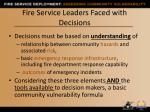 fire service leaders faced with decisions1