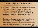 matching resources to risk1