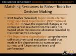 matching resources to risks tools for decision making1