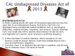 cal undiagnosed diseases act of 2013
