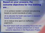 based on your answers the outcome objectives for this training are