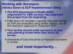 working with surveyors advice given to ecp implementation sites