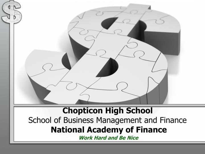 chopticon high school school of business management and finance national academy of finance n.