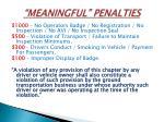 meaningful penalties