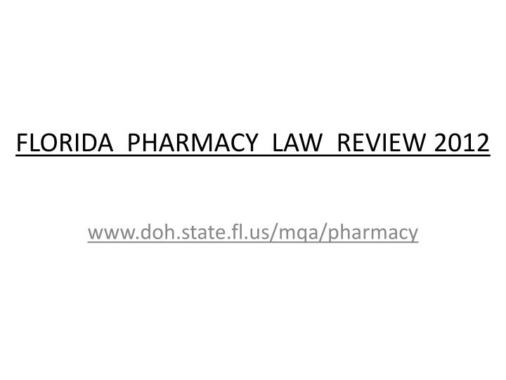 florida pharmacy law review 2012 n.