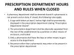 prescriptiion department hours and rules when closed1