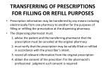 transferring of prescriptions for filling or refill purposes