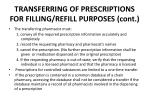 transferring of prescriptions for filling refill purposes cont