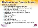 bba banking and financial services major courses